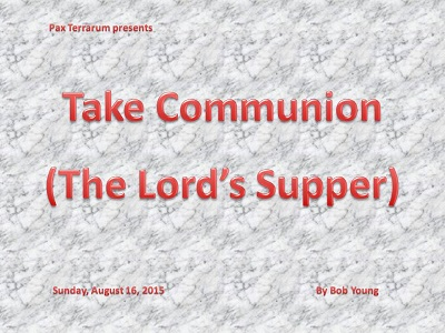 20150816 Take Communion